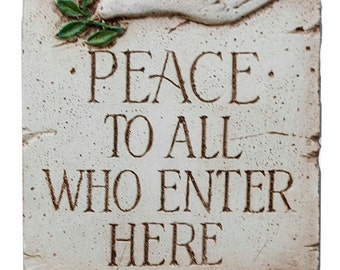 Peace To All Welcome Sign Personalized with your name or address