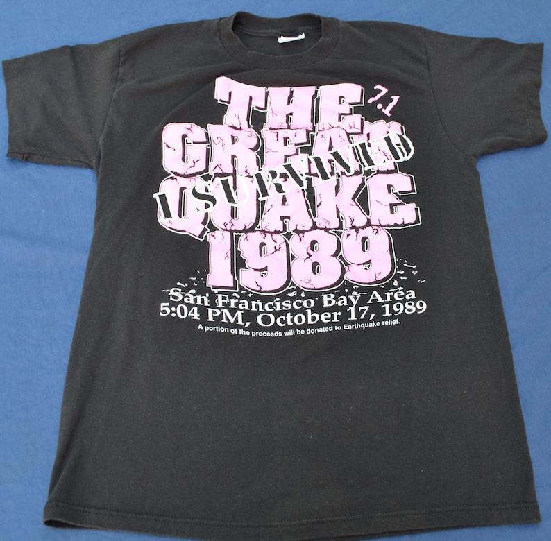 05eaf3efd 1989 I Survived The Great Quake T-Shirt Size L Tee Shirt
