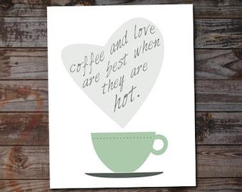 Coffee and Love - Digital Download Art Print
