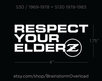 Respect Your Elderz Datsun/Nissan Z-Car Vinyl Sticker
