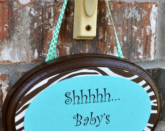 Shhh...Baby Sleeping Door Sign, Whimsical Turquoise and Brown Zebra
