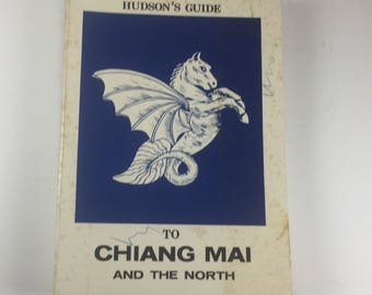 Hudson's Guide To Chiang Mai and the North, Paperback, 1973