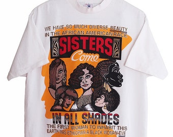 vintage t shirt   90s hip hop clothing   Black History   1990s Sisters Come  in All Shades baggy t shirt Medium cf093b0a1