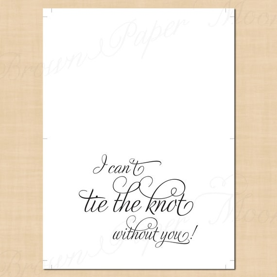 image relating to Printable Knot Tying Cards referred to as I Cant Tie The Knot With out Your self Card, Printable Bridal Bash Wedding ceremony Card, Simply just Exquisite (5 x 3.5 ): Prompt Obtain