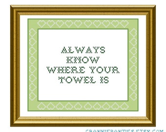 8X10 PDF counted cross stitch pattern 'HG2G Always know where your towel is'