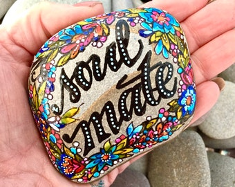 Soul mate / painted stones / painted rocks / word stones / best friend / anniversary / birthday / rock art / stone  art / sea stones