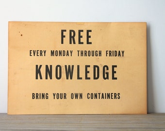 Vintage advertisement sign / Free Knowledge / industrial style decor / minimalist home decor / urban loft style / paper ephemera / black