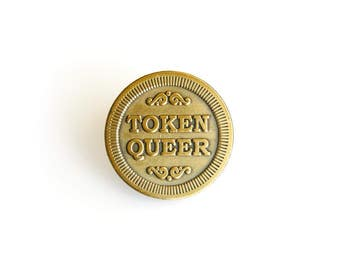 PRIDE SALE - 20% OFF Token Queer Lapel Pin