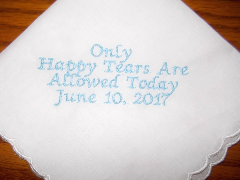Only Happy Tears Embroidered Customized Wedding Handkerchief image 0