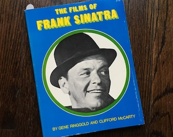 The Films of FRANK SINATRA by Gene Ringgold & Clifford McCarty Vintage Coffee Table Book Movie Film Actor Singer