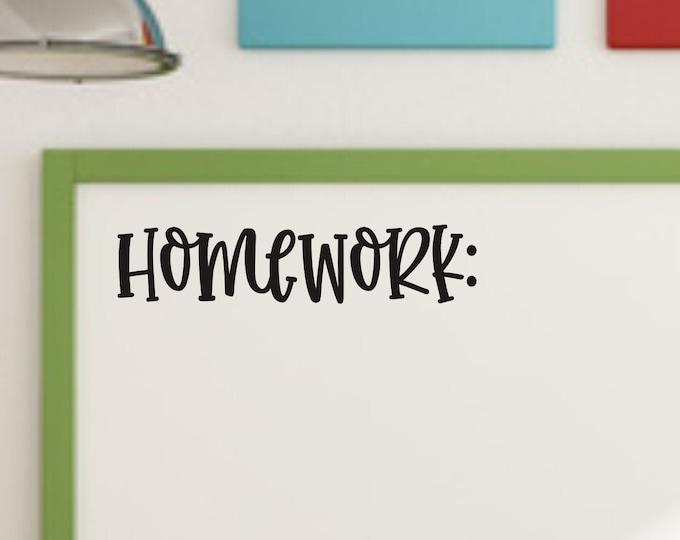Homework Vinyl Decal for Classroom Whiteboard or Chalkboard Wall Decal Teacher School Vinyl Decal Back to School Classroom Decor