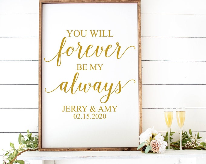 You Will Forever Be My Always Decal for Wedding Sign Making Vinyl Decal Wedding Decal for Mirror or Chalkboard Personalized Wedding