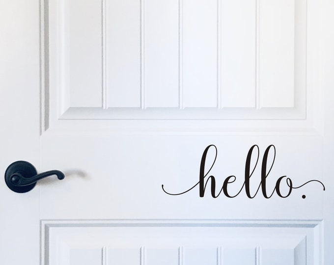 Hello Door Decal Vinyl Decor for Front Door Greeting Vinyl Porch Decor or Curb Appeal Farmhouse Door Decal Hello Vinyl
