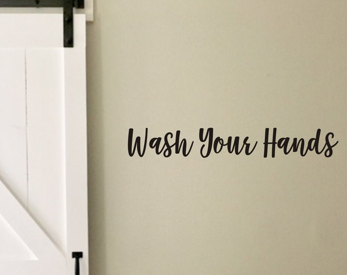 Wash Your Hands Decal Vinyl Decal for Mirror Sink or Wall Hand Washing Reminder Decal for Restrooms of Schools or Business