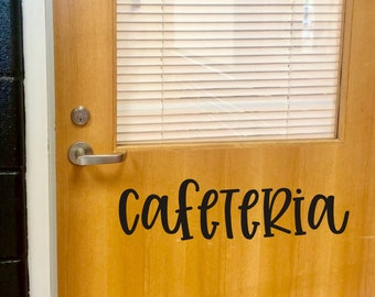 Cafeteria Wall Decal Vinyl Decal for School or Classroom Cafeteria Vinyl Decal for Door School or Business Teacher Decals School Decor