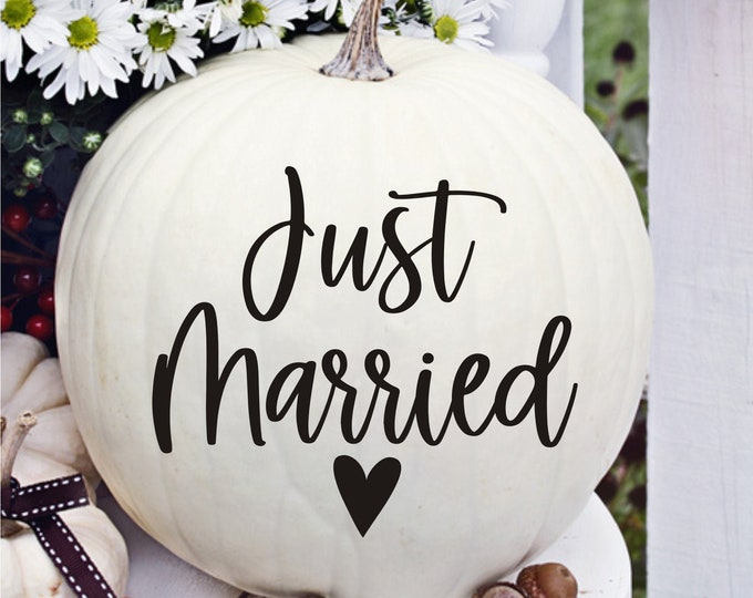 Just Married Decal for Pumpkin Small Wedding Decal Just Married with Heart Vinyl Sticker Decal for Pumpkin Fall Wedding Decor