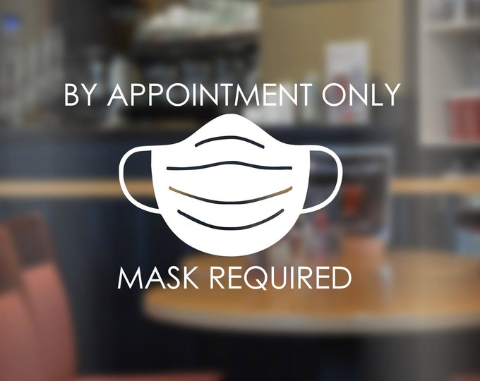 By Appointment Only Decal for Store or Business Front Window or Door Mask Required Decal for Store Window Hair Salon Decal Nail Salon