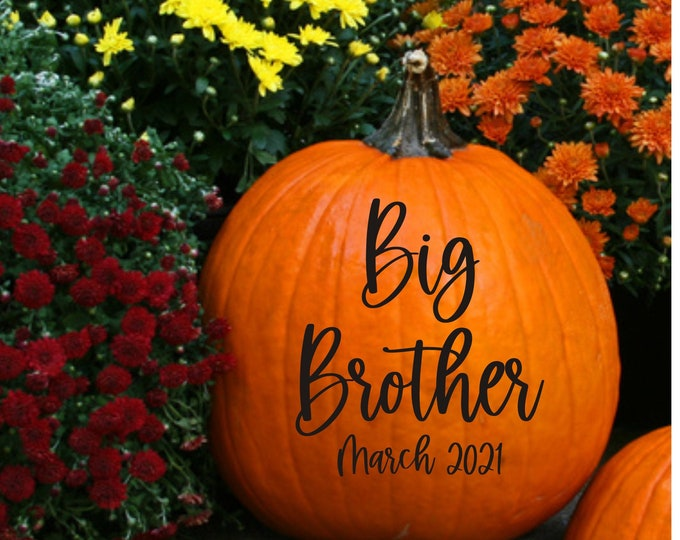 Big Brother Pumpkin Decal for Pregnancy Announcement Photo Shoot Prop Fall Pumpkin Vinyl Decal Sibling Announcement for Pumpkin