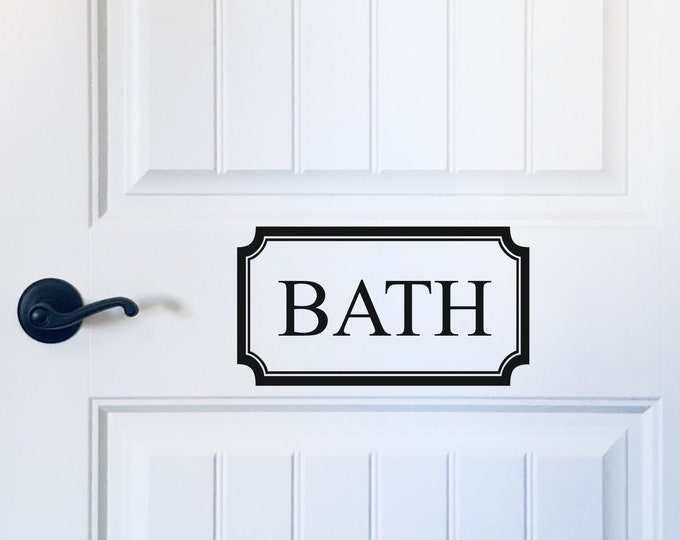 Bath Door Decal Farmhouse Style Decal for Bathroom Door or wall Bath in Border Vinyl Decal Bath Sticker for Door Home Decor