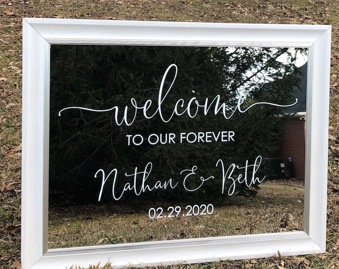 Wedding Decal for Mirror Welcome to our Forever with Names and Date Wedding Vinyl Decal Wedding Sign Vinyl Decal DIY