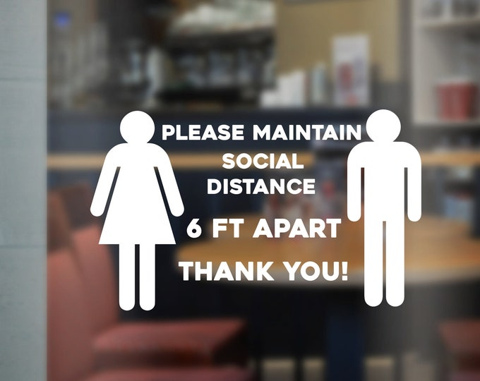 Social Distance Decal for Store Front Door or Window Small Business Social Distance Reminder Vinyl Decal 6 Ft Apart Decal for Business