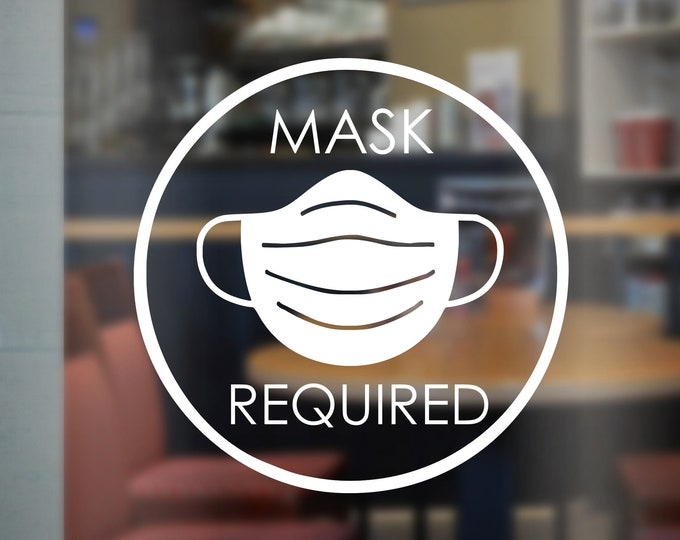 Mask Required Decal for Small Business Door or Window Mask Reminder Sticker Decal for Store Front Vinyl Decal for Business Quick Ship