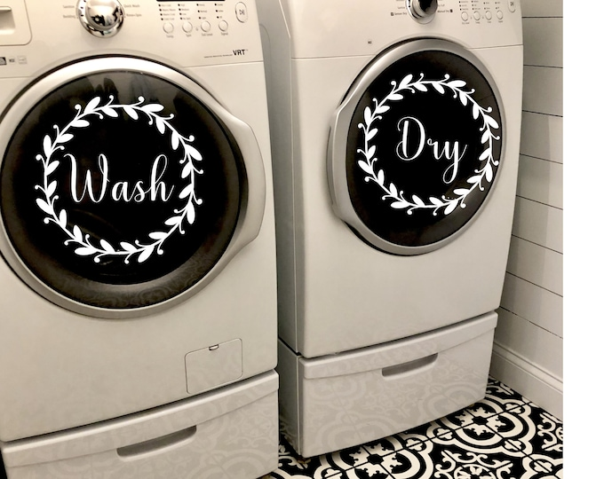 Wash Dry Decals Vinyl Decals for Laundry room Decals for Wash and Dryer Farmhouse Decor Wash and Dry Decal Set with Laurel Wreaths