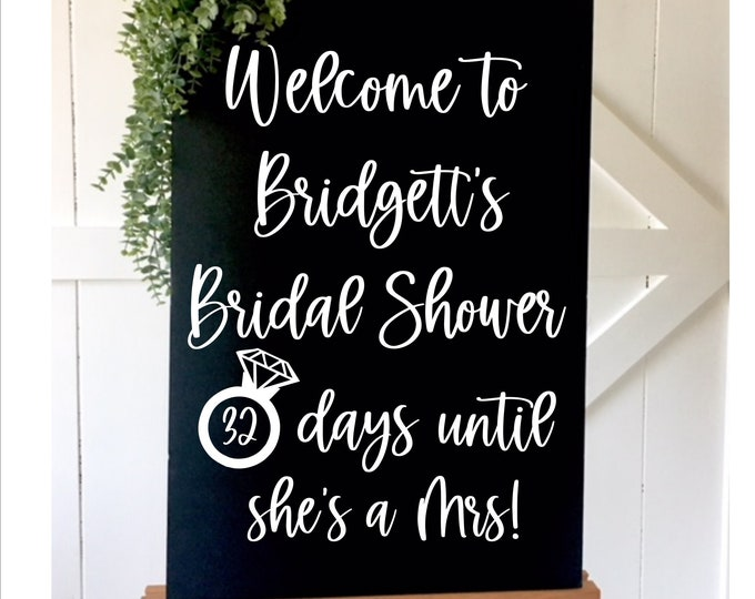 Bridal Shower Decal for Mirror or Chalkboard Decal for Bridal Shower Welcome Decor For Shower Bride to Be Days Until she's A Mrs