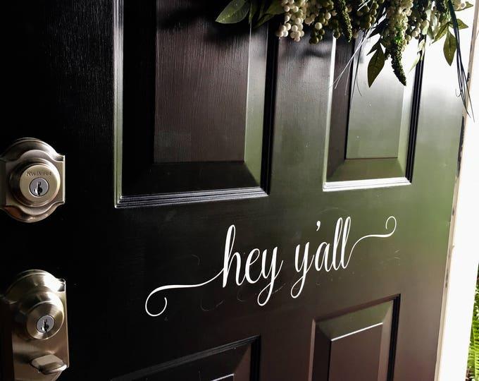 Hey Y'all Decal Door Decal Southern Door Decor Porch Curb Appeal Cute Vinyl Door Decal Southern Door Decal Hey Y'all