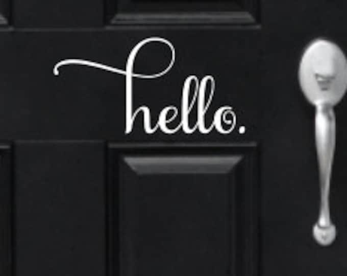 Hello Door Decal Vinyl Decal Vinyl Hello Door Decal Porch Decor Door Decor Greeting Decal Hello Greeting Decal Door Vinyl Home Decor Vinyl
