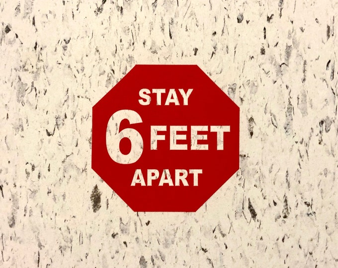 Stay Six Feet Apart Vinyl Decal for Floor or Wall Socially Distant Decals for Classroom Management Teacher  School Decals Set of 5