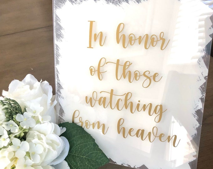 In Honor of Those Watching from Heaven Decal for Sign Making Wedding Remembrance Sign Vinyl Decal Bridal Shower or Event Memorial Decal