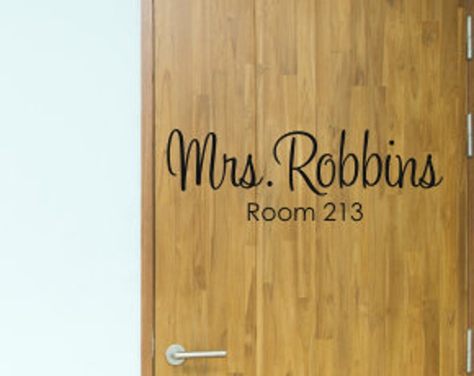 Teacher Name Decal for Door or Wall Classroom Decal Personalized Teacher Sticker Classroom Vinyl Decal School Name and Room Number Decal