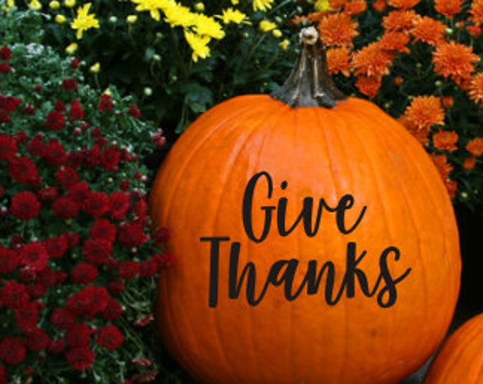Pumpkin Decals Give Thanks Vinyl Decal Happy Harvest Decal Vinyl Decor Curb Appeal Fall Decor Fall Vinyl Decals Pumpkin Stickers Seasonal