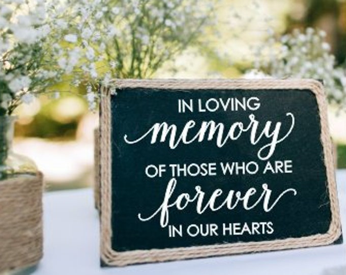 In loving memory decal for Wedding Vinyl Decor Rustic Elegant Wedding Sign for Ceremony Forever in our Hearts Decal Lettering DIY