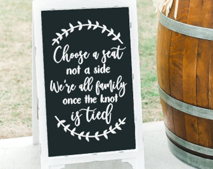 Choose a Seat Decal for Wedding Sign Vinyl Decor for Wedding Welcome Rustic Wedding Modern Decal for DIY Sign Lettering for Chalkboard