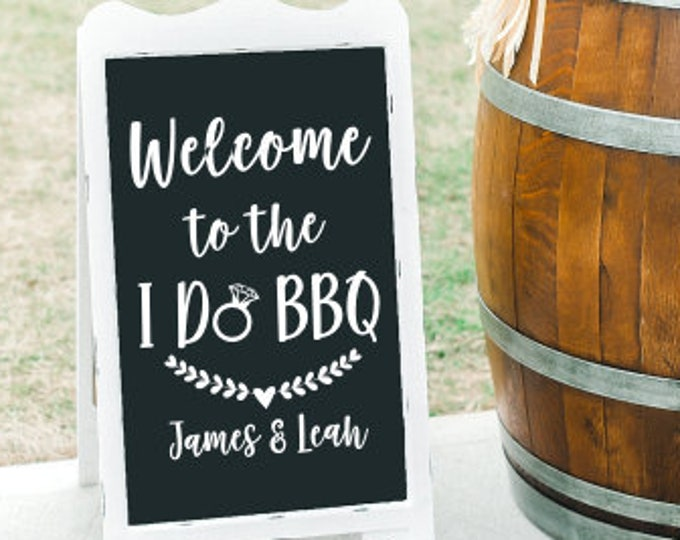 I Do BBQ Vinyl Decal for Sign Wedding Decor Wedding Rehearsal Dinner I Do BBQ Sign Vinyl Decal for Couples Dinner Personalized Decor