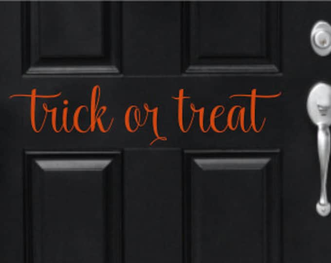 Trick or Treat Decal Door Decal Vinyl Decal Halloween Door Decor Vinyl Decal Holiday Decor Porch Decal Curb Appeal Vinyl Trick or Treat