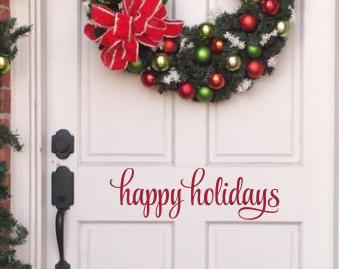 Happy Holidays Decal Vinyl Decal Christmas Decor Holiday Decal Holiday Porch Decor Greeting Decal Door Decal Vinyl Wall Decal Small Decal