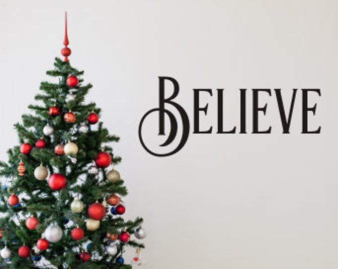 Believe Wall Decal Christmas Decor Vinyl Decal for the Holidays Believe Christmas Decor Rustic Farmhouse Seasonal Decoration Door Decal