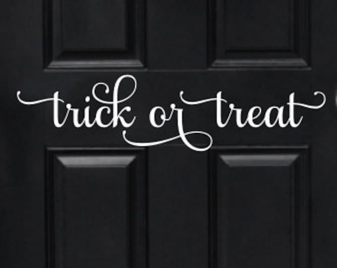 Trick or Treat Door Decal Vinyl Decal Holiday Decal Porch Decor Vinyl Decor Halloween Decal Vinyl Door Decal Home Decor Holiday Spooky Vinyl