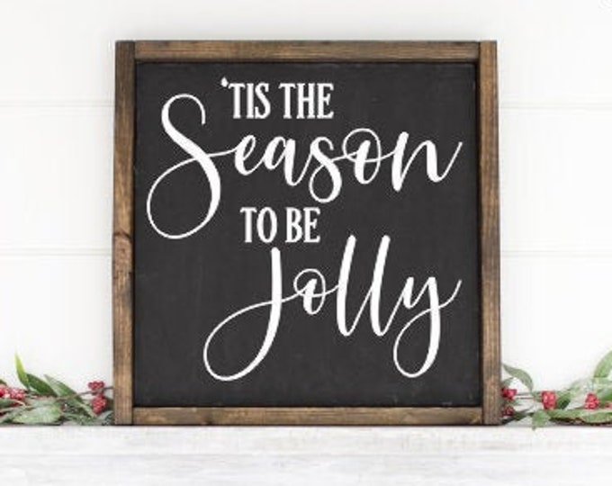 Tis the Season to be Jolly Decal Christmas Sign Vinyl DIY Lettering Rustic Christmas Decor Farmhouse Decal Tis the Season Sign for Holidays