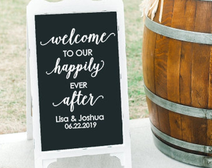 Welcome Wedding Decal Happily Ever After with Names and Date Vinyl Decal for Sign Wedding Sign Decor Elegant Wedding Decal Modern Minimalist