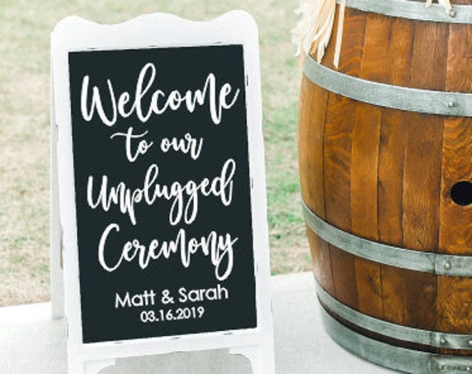 Unplugged Ceremony Decal Vinyl Decor Welcome Wedding Decal with Names and Date Wedding Sign Decor DIY Unplugged Ceremony Personalized