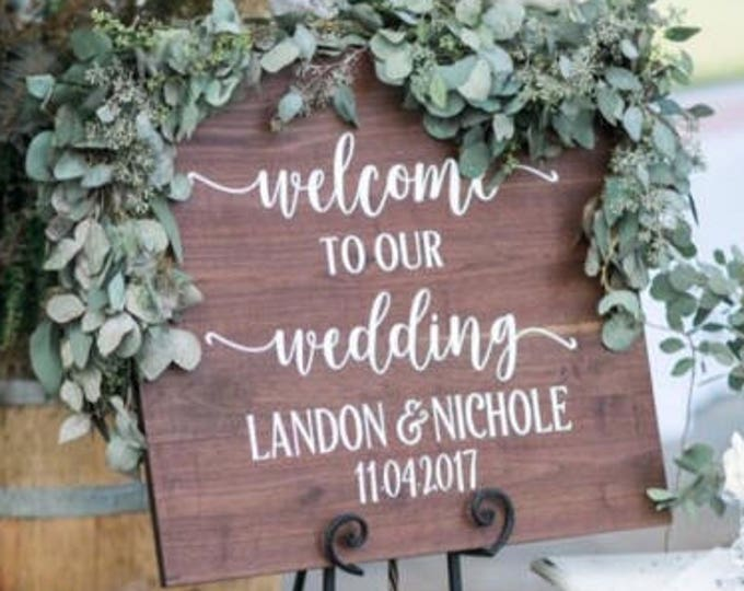 Welcome Wedding Decal Welcome to Our Wedding Rustic Wedding Decal Wedding Decor Vinyl Decal Personalized Wedding Barn Wedding Sign DIY