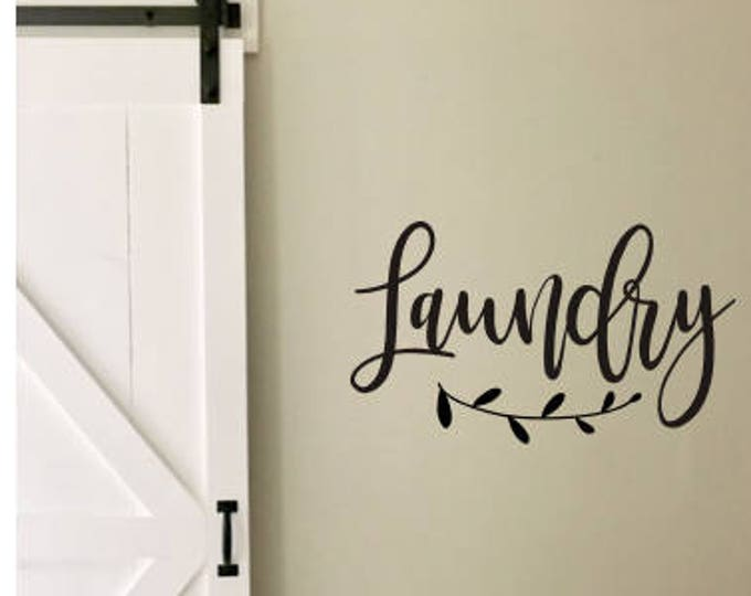 Farmhouse Laundry Decal Laundry Room Vinyl Rustic Laundry Decor with Laurel DIY Lettering Laundry Sign Decal Only Home Decor