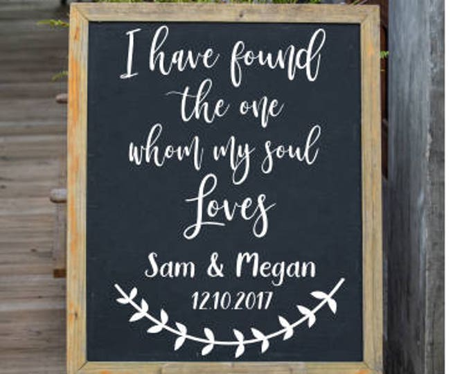 Wedding Decal I Have Found the One Whom My Soul Loves Vinyl Personalized Decal Wedding Decor Vinyl Rustic Handwritten Decal