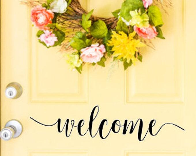 Welcome Door Decal Vinyl for Front Door Greeting Welcome Decal Front Porch Home Decor Vinyl Welcome Sign Lettering