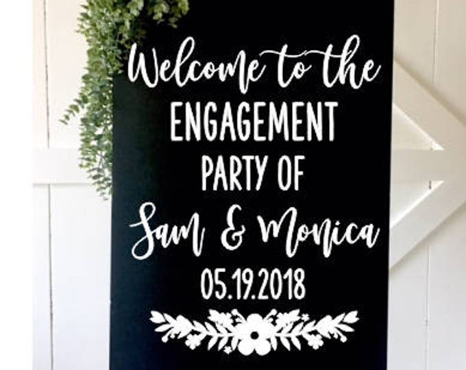 Engagement Party Decal Wedding Decor Couples Shower Engagement Party Decor Personalized Decal Wedding Sign Vinyl Decal Floral Rustic