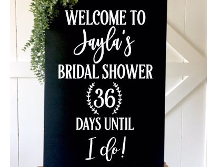 Welcome Bridal Shower Decal Vinyl Decal for Chalkboard Wedding Shower Sign Decal Acrylic Plexiglass Decal Number of Days until Bridal Shower